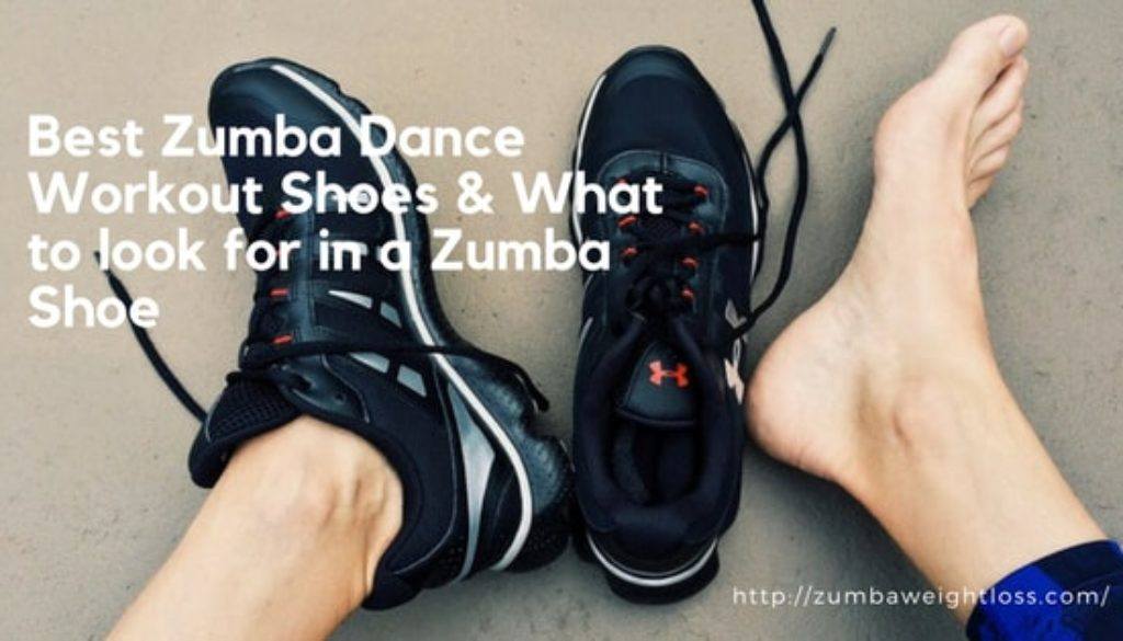 Best Zumba Dance Workout Shoes & What to Look for in a Zumba Shoe