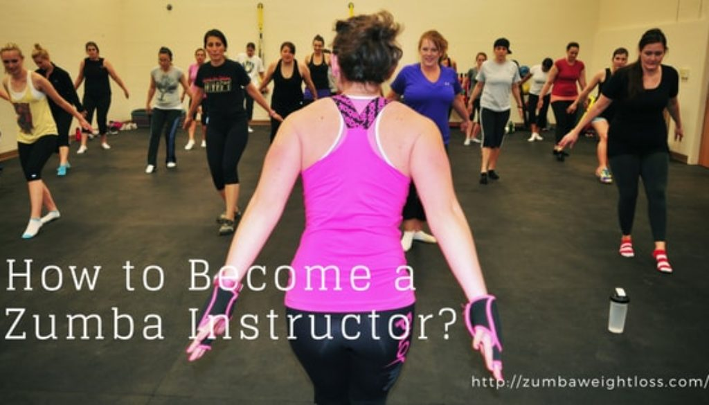 The A Z Of How To Become A Zumba Instructor In 8 Steps